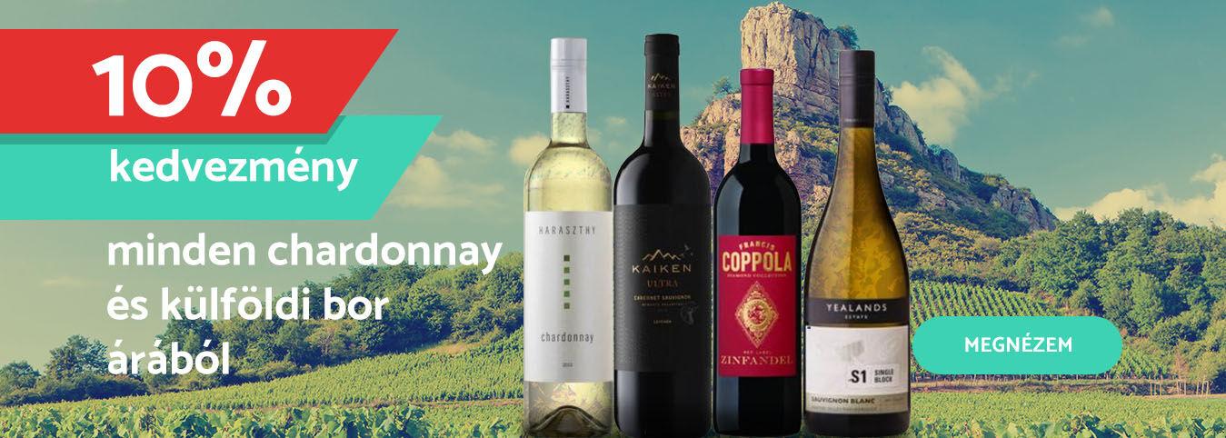 Chardonnay és külföldi borok 10% kedvezménnyel