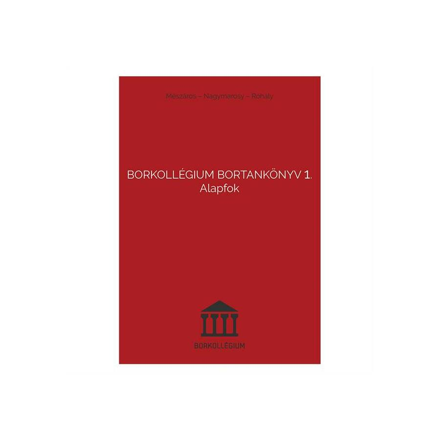 Borkollégium: Bortankönyv 1. Alapfok